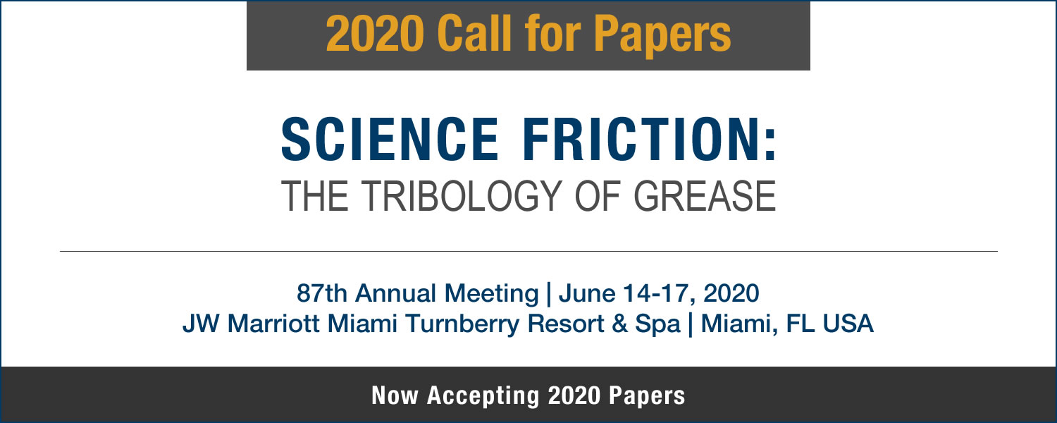 2020 Call For Papers - Science Friction: The Tribology of Grease